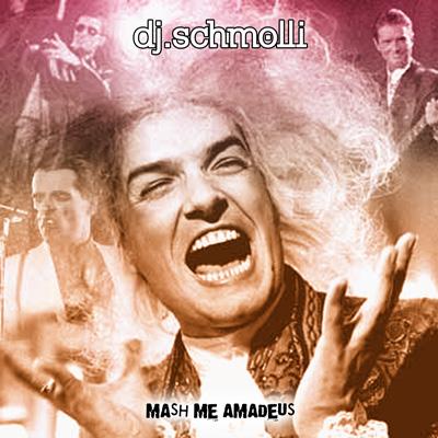 dj_schmolli-mash_me_amadeus-frontsmall.jpg