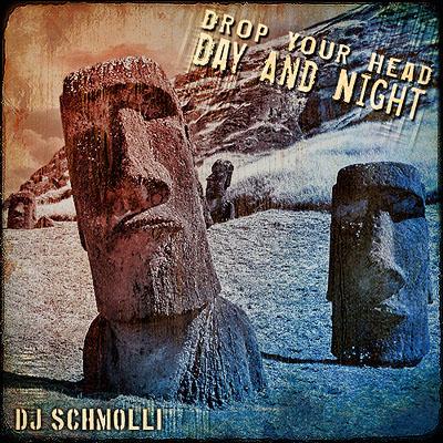 DJSchmolli-DropYourHeadDayAndNight400