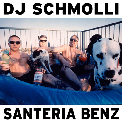 DJSchmolli-SanteriaBenz400