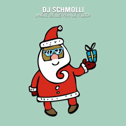 DJ Schmolli - Jingle Bells Pon De Floor (500)