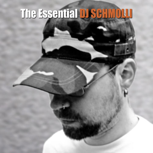 DJ-Schmolli---The-Essential-DJ-Schmolli-(front) 500