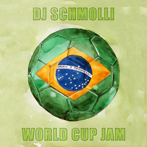 DJ Schmolli - World Cup Jam (500)