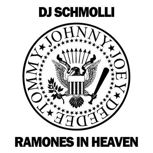 DJ Schmolli - Ramones In Heaven (500)