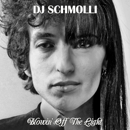 DJ Schmolli - Blowin' Off The Light (500)