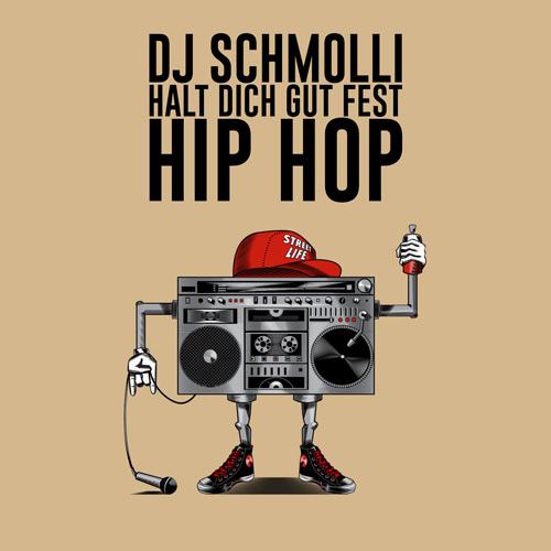 DJ Schmolli - Halt dich gut fest Hip Hop (500)