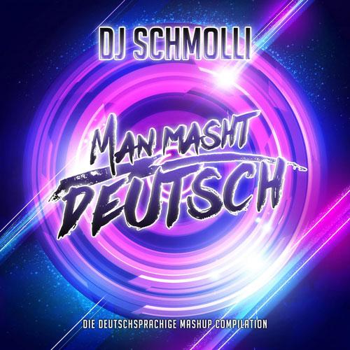 DJ Schmolli - Man masht deutsch (front 500x500)