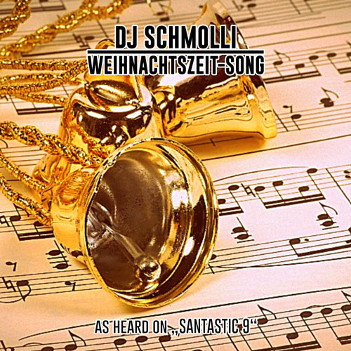 DJ Schmolli - Weihnachtszeit-Song (500)