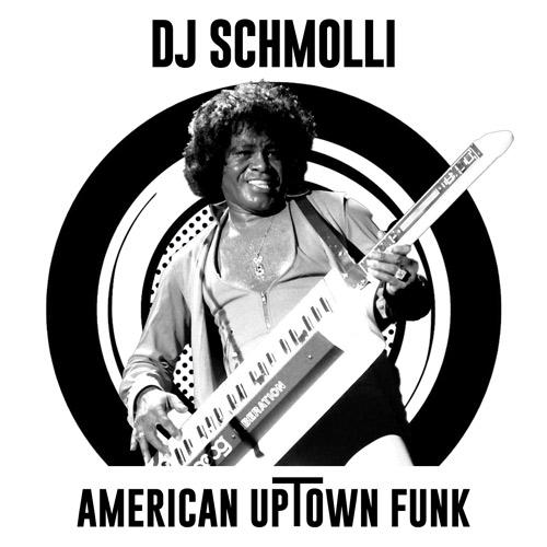 DJ Schmolli - American Uptown Funk (500)