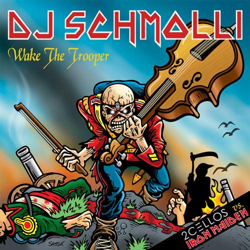 DJ Schmolli - Wake The Trooper (500)