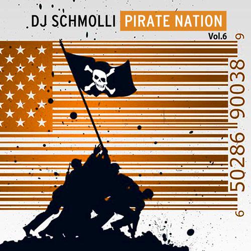 DJ Schmolli - Pirate Nation Vol.6 (500)