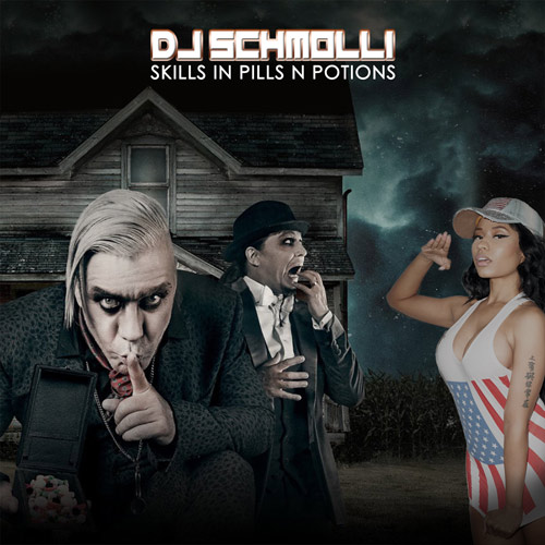 DJ Schmolli - Skills In Pills N Potions