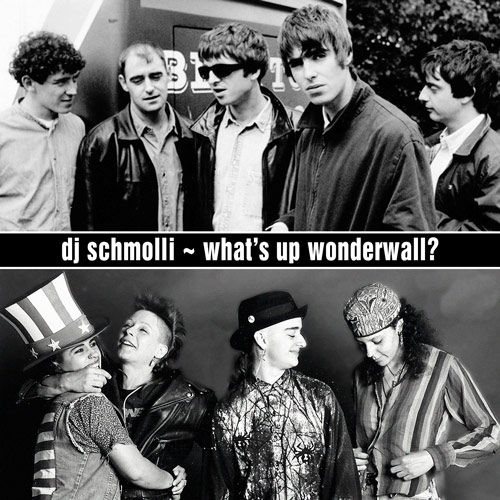 DJ Schmolli - What's Up Wonderwall (500)