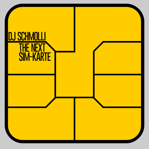 DJ Schmolli - The Next SIM-Karte (500)