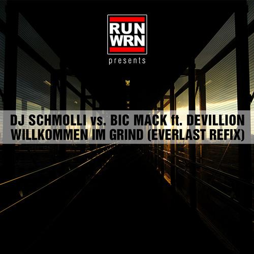 dj-schmolli-vs-bic-mack-devillion-willkommen-im-grind-everlast-refix-500