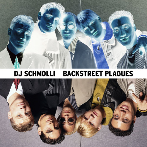 15-dj-schmolli-backstreet-plagues-500